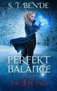 Cover-Bild zu Bende, S. T.: Perfekt Balance