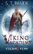 Cover-Bild zu Bende, S. T.: Viking Academy: Viking Vow