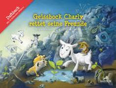 Cover-Bild zu Geissbock Charly rettet seine Freunde von Rhyner, Roger