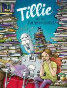 Cover-Bild zu Tillie und der Vorleseroboter von Apitz, Stefan