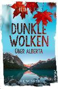 Cover-Bild zu Dunkle Wolken über Alberta von King, Thomas
