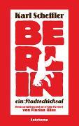 Cover-Bild zu Scheffler, Karl: Berlin - ein Stadtschicksal