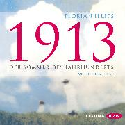 Cover-Bild zu Illies, Florian: 1913 (Audio Download)