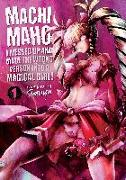 Cover-Bild zu Souryu: Machimaho: I Messed Up and Made the Wrong Person Into a Magical Girl! Vol. 1