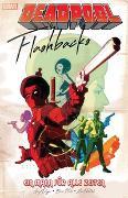 Cover-Bild zu Duggan, Gerry: Deadpool: Flashbacks - ein Mann für alle Zeiten
