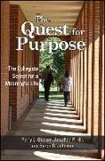 Cover-Bild zu Glanzer, Perry L.: The Quest for Purpose: The Collegiate Search for a Meaningful Life