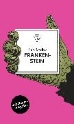 Cover-Bild zu Shelley, Mary: Frankenstein (eBook)