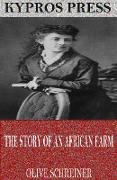 Cover-Bild zu Schreiner, Olive: The Story of an African Farm (eBook)
