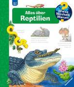 Cover-Bild zu Wieso? Weshalb? Warum? Alles über Reptilien (Band 64) von Mennen, Patricia