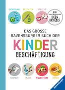 Cover-Bild zu Das große Ravensburger Buch der Kinderbeschäftigung von Braemer, Helga