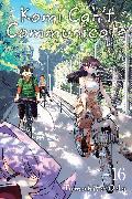 Cover-Bild zu Oda, Tomohito: Komi Can't Communicate, Vol. 16