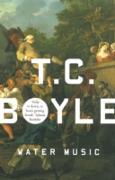 Cover-Bild zu Boyle, T.C.: Water Music (eBook)