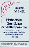 Cover-Bild zu Steiner, Rudolf: Methodische Grundlagen der Anthroposophie 1884-1901