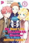 Cover-Bild zu Yamaguchi, Satoru: My Next Life as a Villainess 3
