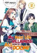 Cover-Bild zu Yamaguchi Satoru: My Next Life as a Villainess: All Routes Lead to Doom! Volume 2