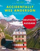 Cover-Bild zu Koval, Wally: Accidentally Wes Anderson (Deutsche Ausgabe)