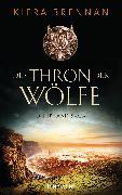 Cover-Bild zu Der Thron der Wölfe (eBook) von Brennan, Kiera