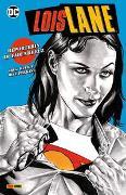 Cover-Bild zu Rucka, Greg: Lois Lane: Reporterin im Fadenkreuz
