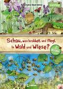 Cover-Bild zu Schau, was krabbelt und fliegt in Wald und Wiese? von Bajerowicz, Katarzyna
