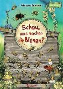 Cover-Bild zu Schau, was machen die Bienen? von Bajerowicz, Katarzyna