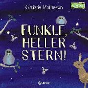 Cover-Bild zu Funkle, heller Stern! von Matheson, Christie