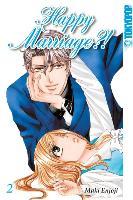 Cover-Bild zu Enjoji, Maki: Happy Marriage?! Sammelband 02