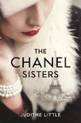 Cover-Bild zu Little, Judithe: The Chanel Sisters (eBook)