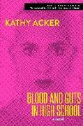 Cover-Bild zu Acker, Kathy: Blood and Guts in High School