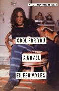 Cover-Bild zu Myles, Eileen: Cool for You