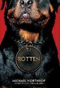 Cover-Bild zu Northrop, Michael: Rotten