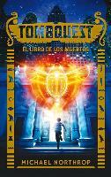 Cover-Bild zu Northrop, Michael: Tombquest. El Libro de Los Muertos