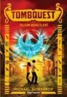 Cover-Bild zu Northrop, Michael: Tombquest 2 - Tilsim Bekcileri