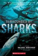 Cover-Bild zu Northrop, Michael: Surrounded by Sharks