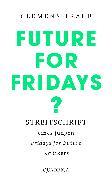 Cover-Bild zu Traub, Clemens: Future for Fridays? (eBook)