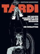 Cover-Bild zu Tardi, Jacques: Die wahre Geschichte des unbekannten Soldaten