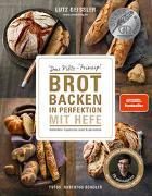 Cover-Bild zu Geißler, Lutz: Brot backen in Perfektion mit Hefe