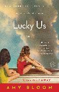 Cover-Bild zu Bloom, Amy: Lucky Us (eBook)