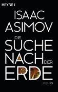 Cover-Bild zu Asimov, Isaac: Die Suche nach der Erde (eBook)