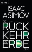 Cover-Bild zu Asimov, Isaac: Die Rückkehr zur Erde (eBook)
