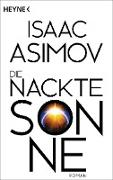 Cover-Bild zu Asimov, Isaac: Die nackte Sonne (eBook)