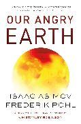 Cover-Bild zu Asimov, Isaac: Our Angry Earth (eBook)