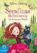 Cover-Bild zu Ludwig, Sabine: Serafinas Geheimnis (eBook)