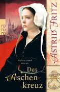 Cover-Bild zu Fritz, Astrid: Das Aschenkreuz