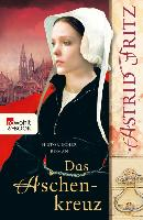Cover-Bild zu Fritz, Astrid: Das Aschenkreuz (eBook)