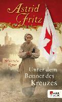Cover-Bild zu Fritz, Astrid: Unter dem Banner des Kreuzes (eBook)