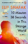 Cover-Bild zu 10 Minutes 38 Seconds in this Strange World