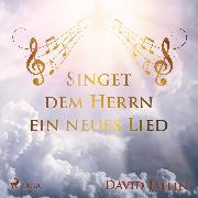 Cover-Bild zu eBook Singet dem Herrn ein neues Lied