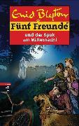 Cover-Bild zu Blyton, Enid: Fünf Freunde und der Spuk um Mitternacht (eBook)