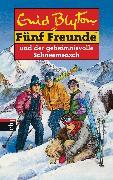 Cover-Bild zu Blyton, Enid: Fünf Freunde und der geheimnisvolle Schneemensch (eBook)