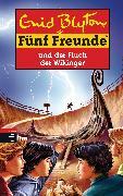 Cover-Bild zu Blyton, Enid: Fünf Freunde und der Fluch der Wikinger (eBook)